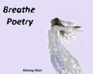 Image for the poem Breathe Poetry  (My mantra for 2015)