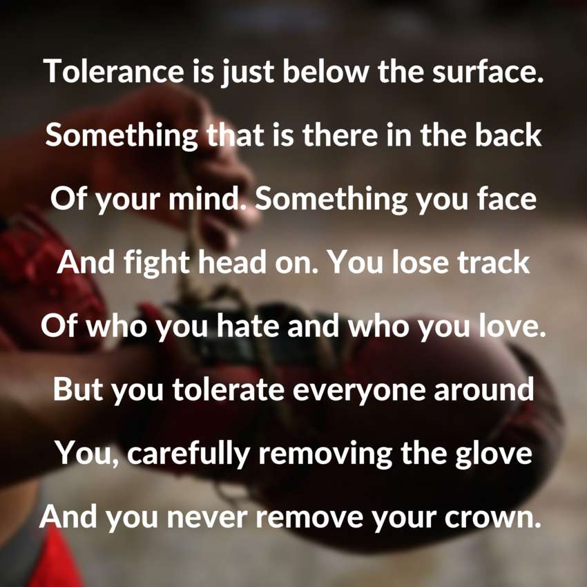 Ungloved Tolerance - Visual Poetry