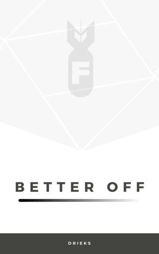 Image for the poem Better off