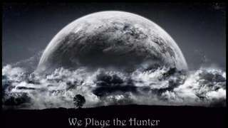 We Playe the Hunter