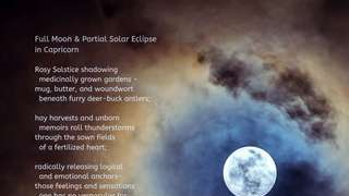 Full Moon & Partial Solar Eclipse in Capricorn