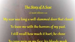 The Story of A Scar (Quatrain)