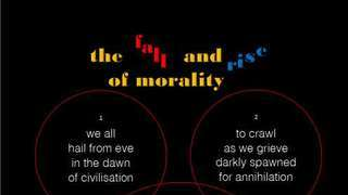 the fall and rise of morality