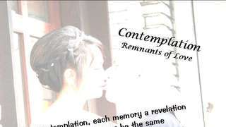 Contemplation - Remnants of Love