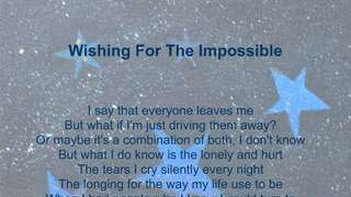 Wishing For The Impossible